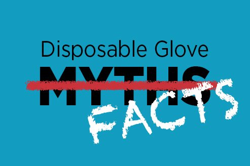 5 Glove Myths Busted