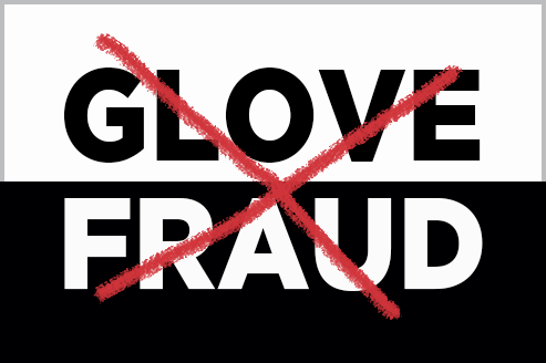 Mitigate the Risks of Glove Fraud