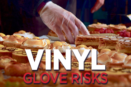 Vinyl Glove Risks